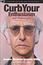 Curb Your Enthusiasm and Philosophy: Awaken…