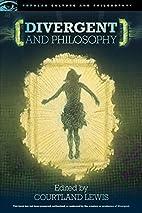 Divergent and Philosophy (Popular Culture…