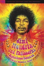 Jimi Hendrix and philosophy by Theodore G.…