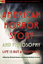 American horror story and philosophy : life…