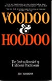 Haskins, James: Voodoo and Hoodoo