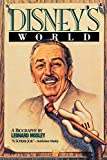 Mosley, Leonard: Disney&#39;s World: A Biography