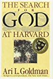 Goldman, Ari L.: The Search for God at Harvard