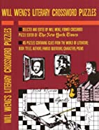 Will Weng's Literary Crosswords by Will Weng