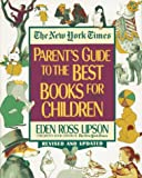 Lipson, Eden Ross: The New York Times Parent's Guide to the Best Books for Children