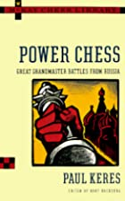 Power Chess: Great Grandmaster Battles from…