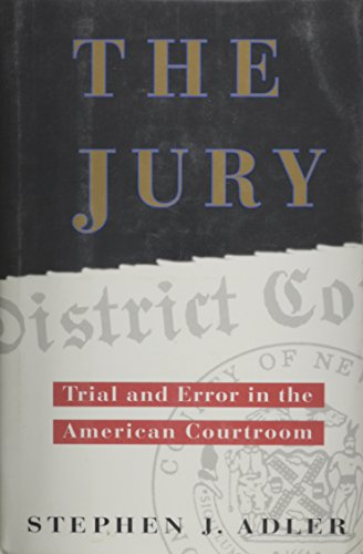 the-jury-trial-and-error-in-the-american-courtroom