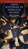 Raymond Smullyan: Chess Mysteries of Sherlock Holmes: Fifty Tantalizing Problems of Chess Detection