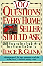 100 Questions Every Home Seller Should Ask:…