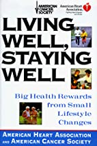 Living Well, Staying Well:: Big Health…