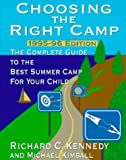 Kennedy, Richard: Choosing the Right Camp:: 1995-96 Edition