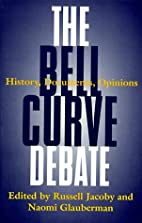 Bell Curve Debate, The by Russell Jacoby