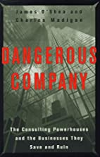 Dangerous Company: The Consulting…