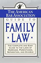 Guide to Family Law by American B*…