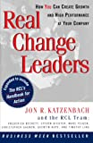 Katzenbach, Jon R.: Real Change Leaders: How You Can Create Growth and High Performance at Your Company
