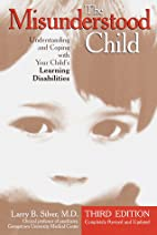 The Misunderstood Child: A Guide for Parents…
