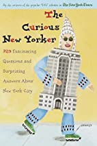 The Curious New Yorker: 329 Fascinating…