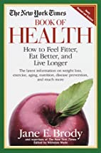 The New York Times Book of Health: How to…
