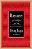 Lamb, Brian: Booknotes: America&#39;s Finest Authors on Reading, Writing, and the Power of Ideas