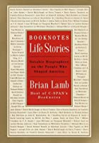 Booknotes : Life Stories : Notable…