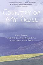 Country of My Skull: Guilt, Sorrow, and the…