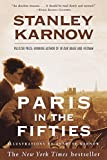Karnow, Stanley: Paris in the Fifties