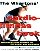 The Whartons' Cardio-Fitness Book: The…