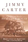 Carter, Jimmy: Sources of Strength: Meditations on Scripture for a Living Faith