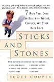 Cooper, Scott: Sticks and Stones: 7 Ways Your Child Can Deal With Teasing, Conflict, and Other Hard Times