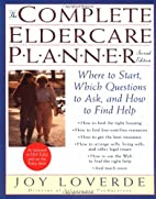 The Complete Eldercare Planner, Second…