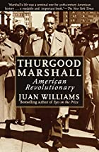 Thurgood Marshall: American Revolutionary by…