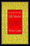 Lamb, Brian: Booknotes Life Stories: Notable Biographers on the People Who Shaped America