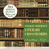Newman, Stanley: Stanley Newman's Literary Crosswords : Something Novel