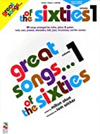 Great Songs of the Sixties: Volume 1 by…