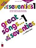 Milton Okun: Great Songs of the Seventies - Revised Edition (New York Times Great Songs)