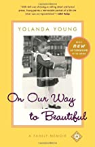 On Our Way to Beautiful : A Family Memoir by…