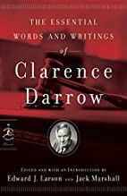 The Essential Words and Writings of Clarence…