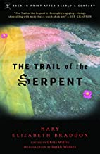 The Trail of the Serpent by Mary Elizabeth…