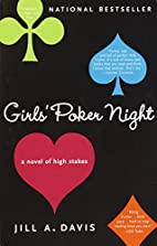 Girls' Poker Night: A Novel of High…