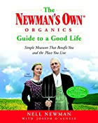 The Newman's Own Organics Guide to a Good…