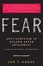 Fear: Anti-Semitism in Poland After…