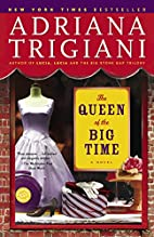 The Queen of the Big Time: A Novel by…