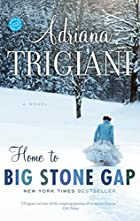 Home to Big Stone Gap: A Novel by Adriana…