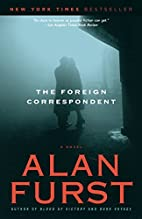 The Foreign Correspondent: A Novel by Alan…