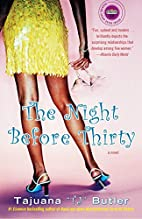 The Night Before Thirty: A Novel (Strivers…
