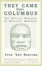 They Came Before Columbus: The African…