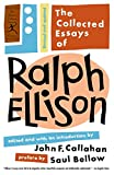 Ellison, Ralph: The Collected Essays of Ralph Ellison