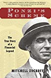 Zuckoff, Mitchell: Ponzi&#39;s Scheme: The True Story of a Financial Legend