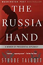 The Russia Hand: A Memoir of Presidential…