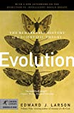 Edward J. Larson: Evolution: The Remarkable History of a Scientific Theory (Modern Library Chronicles)